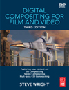 Digital Compositing for Film and Video 3rd edition, Focal Press is now available in stores and at Amazon.com