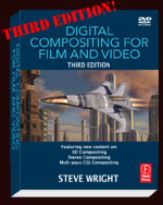 Digital Compositing for Film and Video, 3rd Edition, Focal Press