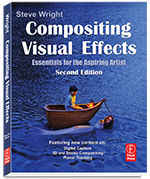 Steve Wright S Vfxio Books Dvds On Visual Effects Compositing